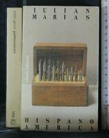 HISPANOAMERICA. Julian Marias. Alianza.