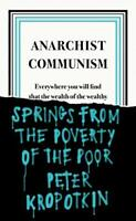 Anarchist Communism (Penguin Great Ideas) by Kropotkin, Peter, NEW Book, FREE &