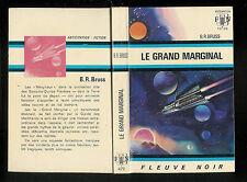 "B. R. Bruss : Le grand marginal - N° 472 "" Fleuve Noir Anticipation"