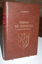 HISTOIRE DE SENNECEY ET DE SES SEIGNEURS Leopold Niepce