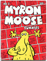 MYRON MOOSE FUNNIES #1, VG+ , 1st, Underground, 1971, more UG in store