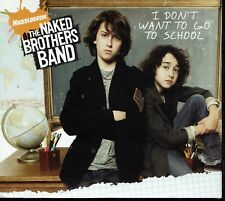 The Naked Brothers Band - I Don't Want To Go To School CD