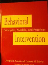 NEW! Behavioral Intervention : Principles, Models and Practices by Scotti