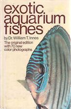 EXOTIC AQUARIUM FISHES Dr William T Innes 447 Pages **GOOD COPY**