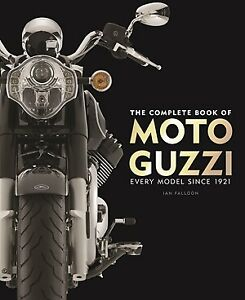 The Complete Book Of Moto Guzzi Motorcycle