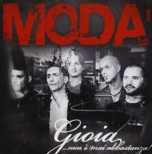 Moda' - Gioia… Non E' Mai Abbastanza (2 Inediti) CD ULTRASUONI