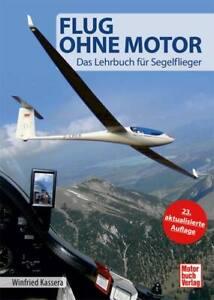 Kassera: Flug ohne Motor - Segelflug aktuelle Auflage NEU