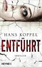 Koppel, Hans - Entführt: Thriller