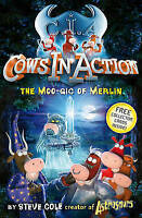 Cows In Action 8: The Moo-gic of Merlin, Cole, Steve, Very Good Book