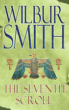 The Seventh Scroll (Egyptian Novels),Wilbur Smith