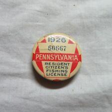 Vintage 1926 Pa Pennsylvania Resident Fishing License Button Pin Nice !