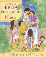 La Nueva Biblia En Cuadros Para Ninos by Th.M. Taylor, Kenneth N, Dr., B.S.: New