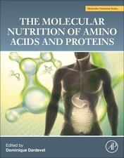 The Molecular Nutrition of Amino Acids and Proteins : A Volume in the...