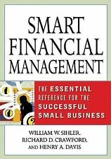 Smart Financial Management : The Essential Reference for the Successful Small...