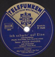 Peter Anders : Alle Geigen singen - Nur Du ! Parlami d`amore, Mariu