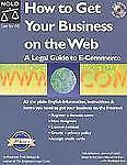 How to Get Your Business on the Web: A Legal Guide to E-Commerce-ExLibrary