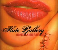 Hate Gallery - Compassion Fatigue (2008 CD) Digipak (New)
