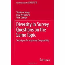 Diversity in Survey Questions on the Same Topic: Techniques for Improving...