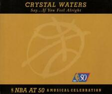 Crystal Waters - Say...If You Feel Alright (7 trk CD / 1997)