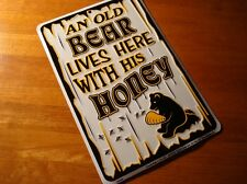 AN OLD BEAR LIVES HERE WITH HIS HONEY Rustic Log Cabin Lodge Home Decor Sign NEW