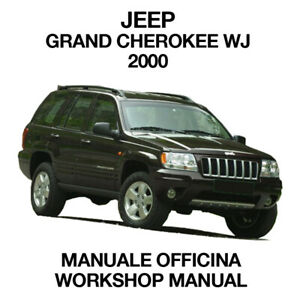 JEEP GRAND CHEROKEE WJ 2000. Service Manuale Officina Riparazione Workshop ENG