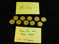 (10) Mills FREE GAME PLAY Tokens FOR Antique Slot Machine Award VINTAGE TOKENS