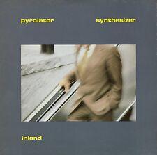 PYROLATOR - INLAND  VINYL LP NEU