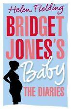 Bridget Jones's Baby: The Diaries (Bridget Jones's Diary) von Fielding, Helen