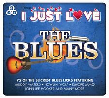 3 CD I JUST LOVE THE BLUES MUDDY WATERS HOWLIN' WOLF ELMORE JAMES LEE HOOKER ETC