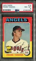 1975 Topps #16 Frank Tanana PSA 8 NM-MT, Ultimate Tough Card!