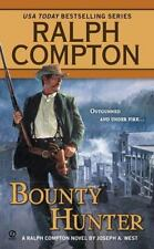 Bounty Hunter (Ralph Compton Western Series) by West, Joseph A., Compton, Ralph,