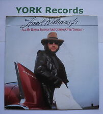"""HANK WILLIAMS JR - All My Rowdy Friends Are Coming Over Tonight - Ex 7"""" Single"""