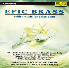 Epic Brass: British Music for Brass Band by Black Dyke Mills Band