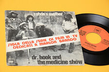 """Dr HOOK AND MEDICINE SHOW 7"""" SYLVIA'S MOTHER ORIG ITALY 1972 EX"""