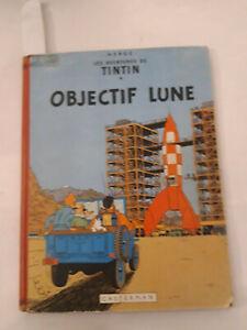 """Ancienne BD Album de TINTIN """"objectif lune """" B31 de1960 bon état"""