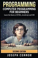 Programming: Computer Programming For Beginners: Learn The Basics Of HTML5, Java