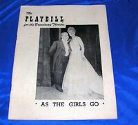 VTG OCT 1949 BROADWAY NY PLAYBILL As The Girls Go BOBBY CLARK IRENE RICH