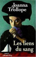 Les Liens du sang by Trollope, Joanna; Peters, D.