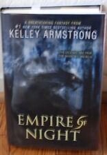 """SIGNED """"Empire of Night Age of Legends"""" by Kelley Armstrong NEW 1st Ed/Pr HC/DJ"""