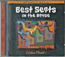 Best Seats In The House - Urban Praise (CD, New, Integrity Music)