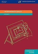 The Importance of Quality: Intermediate Course, Doughton, Malcom, New Book