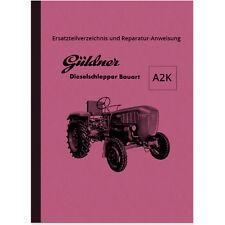 Güldner Dieselschlepper A2K A2KN Reparaturanleitung Ersatzteilliste Handbuch LKN