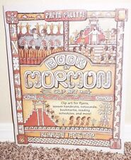 BOOK OF MORMON CLIP ART by Karen Foster 1999 1STED LDS MORMON BOOK PB