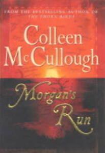 Morgan's Run By Colleen McCullough. HC / DJ. $5.00 Sale