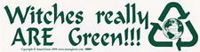 BUMPER STICKER: WITCHES REALLY ARE GREEN  Wicca Witch Pagan Goth