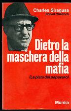 SIRAGUSA WIEDRICH DIETRO LA MASCHERA DELLA MAFIA MURSIA 1968 ALTA TENSIONE 3