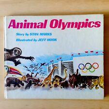 Animal Olympics - Stan Marks & Jeff Hook - Hardcover - 1972 - Vintage Wren Books