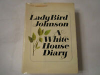 1970 LADY BIRD JOHNSON - A WHITE HOUSE DIARY - 1ST EDITION - WITH DUST COVER