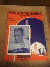 Vtg Sheet Music; South of the Border, Sammy Kaye 1939