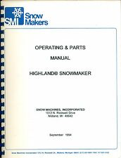 SMI SNOW MAKERS HIGHLAND MAINT MANUAL & OPERATION  INSTRUCTIONS 1994